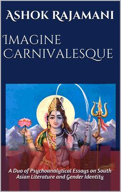 Buy Imagine Carnivalesque: A Duo of Psychoanalytical Essays on South Asian Literature and Gender Identity by Ashok Rajamani and Read this Book on Kobo's Free Apps. Discover Kobo's Vast Collection of Ebooks and Audiobooks Today - Over 4 Million Titles! My Brain, Free Apps, Audiobooks, Identity, Literature, Gender, This Book, Ebooks, Author