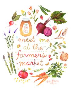 Katie Daisy - Meet Me at the Farmers Market (via All Sorts of Pretty)