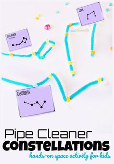 Pipe Cleaner Constellations - a Hands-on Constellation Activity