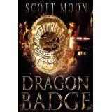 Dragon Badge (Paperback)By Scott Moon