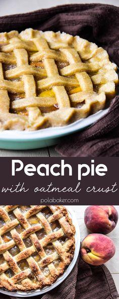Peach pie - polabaker.com  #recipe #peaches #piday #pie #piecrust #crust #polabaker #baking #dessert #oatmeal #food #foodphotography