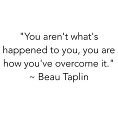 "#mondaymotivation ""You aren't what's happened to you, you are how you've overcome it."" - Beau Taplin . . #lifequotes #urbanathletica #Make2017Yours #makeithappen #itsyourchoice #staystrong #havefaith #overcome #growthmindset"