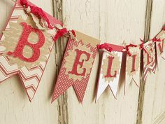 BELIEVE Christmas Banner Candy Cane Reds by WhateversHandmades