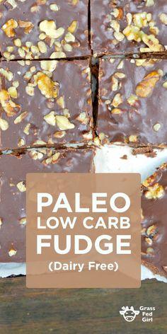 Paleo Low Carb Fudge Dairy Free | http://www.grassfedgirl.com/paleolow-carb-fudge/
