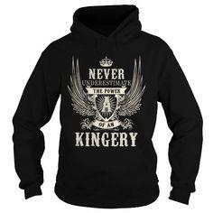 I Love KINGERY KINGERYYEAR KINGERYBIRTHDAY KINGERYHOODIE KINGERYNAME KINGERYHOODIES  TSHIRT FOR YOU Shirts & Tees