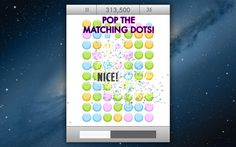 Gluten Free Games LLC | Games | iPhone | Dot Pop $0.00 | ver.1.0| $0.99 | Dot Pop is a shiny new match 3 puzzler that will have you addicted in no time! Find any 3 connected dots of the same color and give them a click to ...