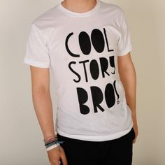 Socially Conveyed via WeLikedThis.co.uk - The UK's Finest Products -   'Cool Story Bro' T-shirt http://welikedthis.co.uk/?p=4310