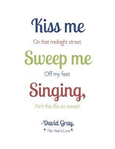 Home: Monday Morning Printable - David Gray Love Songs Lyrics, Song Quotes, Music Lyrics, Music Quotes, Art Music, Lyric Art, Music Love, Music Is Life, Good Music