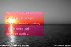 Bogman's Lyrics Quotes - - Heather Nova - Heart And Shoulder Lyric Quotes, Lyrics, You And I, My Heart, Nova, Singing, Poetry, Album, Songs