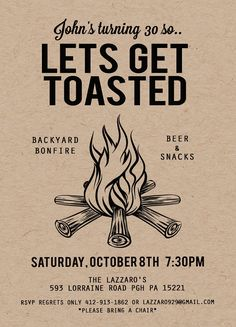 Lets Get Toasted Party Invite, Bonfire Party, Campfire Party, Backyard Bonfire Invitation, Campfire Birthday  Impress your guests with these fun, kraft invitations. 5x7 in size. ________________________________________________  Digital File Options: ::Option 1: A 300dpi PDF with 2 invitations on an 8.5 x 11 page with crop marks for easy printing at home or copy store.  ::Option 2: A 300dpi JPG, for easy photo lab printing, or for emailing or uploading to sites like evite and Facebook…