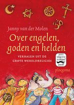 Over engelen, goden en helden    isbn 9789021665269