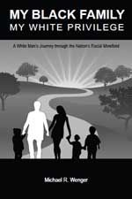 """White Author Shares Personal Race Journey in """"My Black Family, My White Privilege"""""""