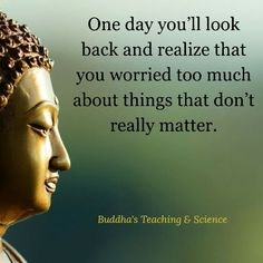 No longer worrying about things that don't matter.