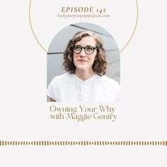 At the heart of purpose-led leadership and coaching is your Why. Listen to Episode 142 of the Rock Your Purpose Podcast with special guest Maggie Gentry and learn about Owning Your Why. Podcast Topics, Purpose Driven Life, Starting A Podcast, Leadership Coaching, Free Training, Special Guest, Coaches, Vulnerability, Mindset
