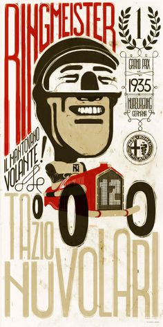 """Limited edition of 100 copies made to commemorate the centenary of the car brand.Tazio Nuvolari, the """"Flying Mantuan"""" is one of the icons of the Alfa Romeo team. Legendary is the """"Impossible Victory"""" in the Nürburgring Grand Prix of 1935 over the """"silver… Alfa Romeo Cars, Vintage Advertisements, Vintage Ads, Vintage Signs, Grand Prix, Vintage Italian Posters, Non Plus Ultra, Motorcycle Art, Garage Art"""