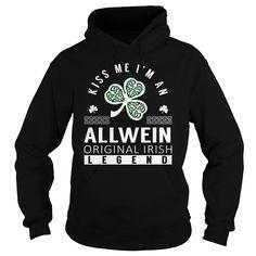 Kiss Me I'm an ALLWEIN Original Irish Legend Name Shirts #Allwein