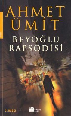 Beyoglu Rapsodisi-Ahmet Ümit