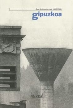 Gipuzkoa : guía de arquitectura 1850-1960 / [textos, Luis Astrain Calvo ... et al.]. Otro título: Guía de arquitectura 1850-1960 : Gipuzkoa Nerea [etc.], Hondarribia [etc.] : 2004. 526 p. : il., planos ISBN 9788486763879 Arquitectura -- Siglo XIX -- Gipuzkoa. Arquitectura -- Siglo XX -- Gipuzkoa. Arquitectura -- Guías. Sbc Aprendizaje | Referencia A-(036)72(460.154) GIP http://millennium.ehu.es/record=b1454848~S1*spi