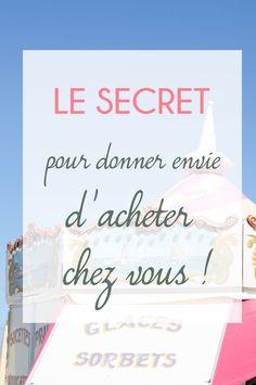 Le secret pour donner envie aux clients d'acheter chez vous !⎟Talented Girls, conseils business et ondes positives pour les femmes entrepreneures !