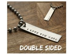 Mens I Love You More Necklace Gift for Him Valentines Day gift Vday gift for Husband for Boyfriend  jewelry www.sierrametaldesign.com