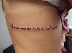 Tatuagem / Escrita / Frases / Costela / Tattoo / Writing / Quotes / Ribs #studio900 #crismaia