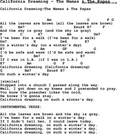 Song California Dreaming by The Mamas & The Papas, with lyrics for vocal performance and accompaniment chords for Ukulele, Guitar Banjo etc.