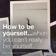 """""""Just be yourself."""" Most common self-help sermon ever. I've been preaching it for years. Except...being yourself doesn't always work. Sometimes it's dangerous. Sometimes it's not worth the frustration or the futility. Not everyone can hear you, see you, and appreciate you. Being consciously reserved is not the same as being repressed or oppressed. Intentional self-restraint can be incredibly powerful. It's an ironic form of self-expression."""