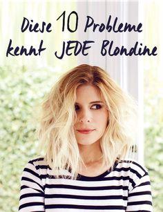 Diese 10 Probleme kennt JEDE Blondine
