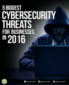 The first step in warding off #CyberSecurity attacks is knowing what you're up against. Read this article to gain a clear view of the 5 biggest #security threats to businesses in 2016.