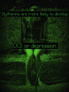 I have bipolar depression, but my hypo-mania is when I'm told I ask most like the stereotypical Slytherin.