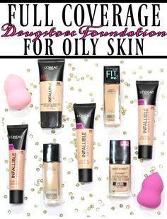 Full Coverage Drugstore Foundation for Oily Skin