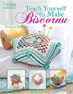 Teach Yourself to Make Biscornu (Leisure Arts #5406) - Bobbie Watts - Google Books