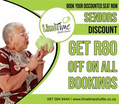 LimeTime Shuttle offers a senior's discount for all South African Seniors aged 60 years and up. We give all Seniors a special R80 discount on all bookings. Don't miss the chance to visit your loved ones, book your ticket online or you contact us on 087 094 9444. #limetimeshuttle #seniordiscount