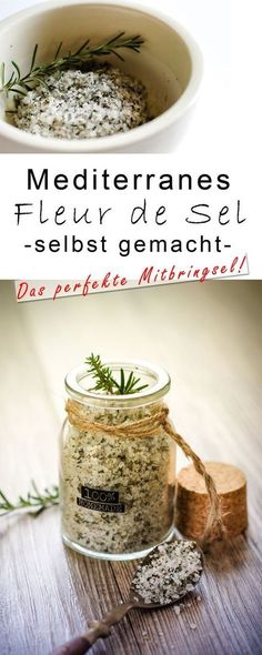 Make your own Mediterranean fleur de sel - delicious gift from the kitchen - herbs . - Make Mediterranean fleur de sel yourself – delicious gift from the kitchen – herbal salt # Gesc - Pozole, Mexican Food Recipes, Dog Food Recipes, Healthy Recipes, Drink Recipes, Healthy Eating Tips, Healthy Nutrition, Pan Dulce, Bread Starter