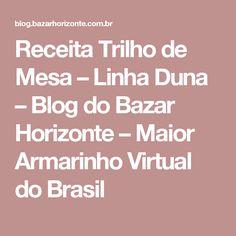 Receita Trilho de Mesa – Linha Duna – Blog do Bazar Horizonte – Maior Armarinho Virtual do Brasil