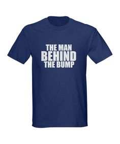 Navy 'Man Behind The Bump' T-Shirt - Men by CafePress on #zulily