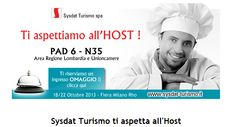 Sysdat Turismo vi aspetta ad Host 2013 Pad 6 N 35 con numerose novità. Venite a trovarci.