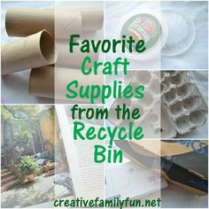Favorite Craft Supplies From the Recycle Bin - Creative Family Fun