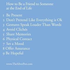 How to Be A Friend to Someone At the End Of Life, an article by a former hospice nurse Hospice Quotes, Breast Cancer Inspiration, Hospice Nurse, Rn Nurse, Nurse Stuff, Grief Loss, Life Care, Elderly Care, Breast Cancer Awareness