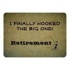 Fly Fishing - I Finally Hooked Big One | Retirement Announcement and Party Invitation.