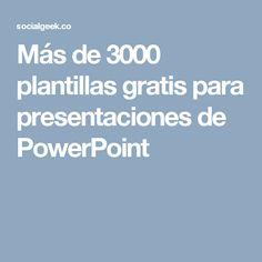Más de 3000 plantillas gratis para presentaciones de PowerPoint