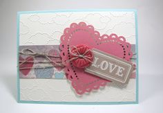Hearts and embossed clouds. Amore Specialty Designer Series paper, linen thread and Pool Party and Very Vanilla card stock that was embossed with the Cloudy Day folder and punched hearts and a button.