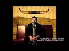 Bhi Bhiman - Guttersnipe (Album Version)