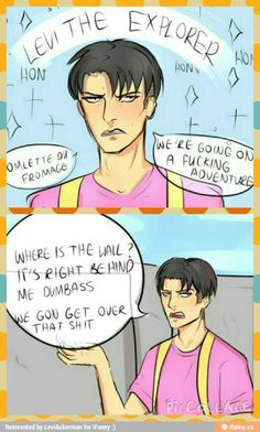 I laughed too hard at this. I love how there are sparkles and bright colours and Levi is just completely deadpan.