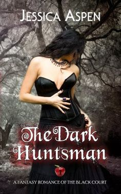 The Dark Huntsman: A Fantasy Romance of The Black Court (Tales of The Black Court) by Jessica Aspen, http://www.amazon.com/dp/B00FN2P7A8/ref=cm_sw_r_pi_dp_7gEDsb0JBNK3F