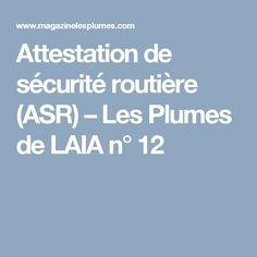 Attestation de sécurité routière (ASR) – Les Plumes de LAIA n° 12