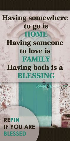 Blessing love quotes family quote home happy positive blessing