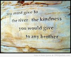 Quotes Native American    Native American Quotes and Proverbs Kindness Brothers Native American ...