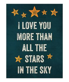 Love this Navy 'More Than All the Stars in the Sky' Print by Curious Print Co. on #zulily! #zulilyfinds