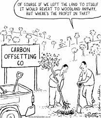 Another one that is a little too close to the truth. I remember a carbon audit that seemed to have been done on the back of a fag packet. Ironic really, considering the pollution cigarettes cause...